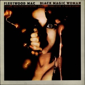 Fleetwood-Mac-Black-Magic-Woman-526777